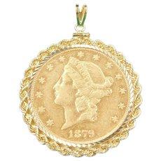 1879 Double Eagle San Francisco Mint Twenty Dollars $20 90% and 14k Gold