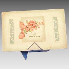 """""""All Good Things"""" Vintage Postcard; embossed flowers"""