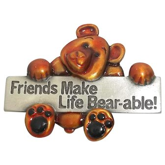 Friends Make Life Bearable - Spoontiques pin