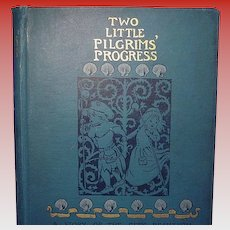 Two Little Pilgrim's Progress, Frances Hodgson Burnett, 1st Ed.