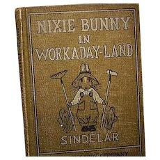 """Nixie Bunny in Workaday-Land"", Joseph Sindelar, 1st Ed - Red Tag Sale Item"