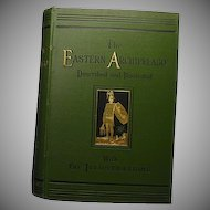 """The Eastern Archipelago""  H. Davenport Adams  1st Ed. 1880"