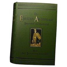 """The Eastern Archipelago""  H. Davenport Adams  1st Ed. 1880"