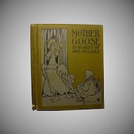 """Mother Goose in Word of One Syllable 1911"