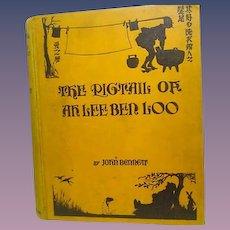 "1st Ed, 3rd printing ""Pigtail ah Ben Loo"" John Bennett"