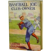 "1st Edition ""Baseball Joe Club Owner "" Rare Dust Jacket Lester Chadwick"