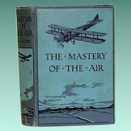 """3rd. ed.""""The Mastery of the Air"""" William A. Claxton"""