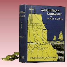 "1st ed. ""Midshipman Farr'agut"" by James Barnes 1896"
