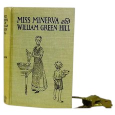 """"""" Miss Minerva and William Green Hill"""" Later Edition of 1st Ed, Frances Boyd Calhoun"""