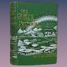 "1st US Edition 1885 ""The Cruise of the Snowbird"", Gordon Stables, MD, RN"