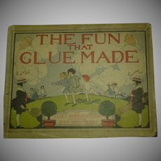 """1st ed."""" The Fun that Glue Made"""""""