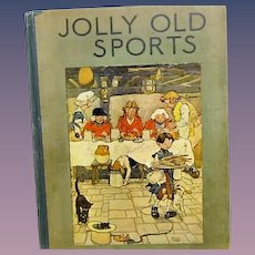 """""""Jolly Old Sport"""", Illustrations  Frank Adams 1919"""