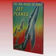 The Big Book of Real JET PLANES  1st Ed. 1952