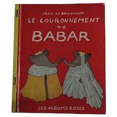 FIRST EDITION 1952 Babar the Elephant 'Le Couronnement de BABAR' -  de Brunhoff - 1952 Paris Librairie Hachette