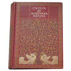 SCARCE 1st Edit 1905 : INDIA painted by Mortimer Menpes; text Flora Annie Steel; Pub A & C Black