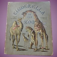 Cinderella at the Zoo c.1900 Antique Book: pub. W & R Chambers by B & N Parker