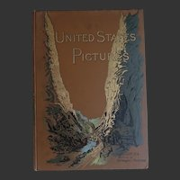 Antique Book - United States Pictures  1891 by Richard Lovett MA with 157 Wonderful Engravings True Heritage