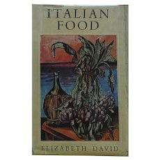SCARCE - FIRST Edition + Dust Jacket of Elizabeth David's 'Italian Food'  Illustrations Renato Guttuso 1954