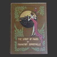 A BEAUTIFUL Binding 'The Spirit of Paris' 1913 + 20 colour illustrations from paintings Antique Book F Sommerville