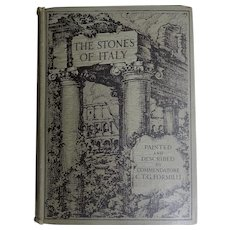 A BEAUTIFUL binding: 1st Edition of 'The Stones of Italy' 1927 + 32 watercolour illustrations by CTG Formilli A & C Black