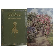 ANTIQUE Book 'The Charm of (English) Gardens' 1910 Dion Clayton Calthrop - 32 LOVELY watercolour illustrations