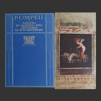 POMPEII 1st Ed 1910 20 watercolours by A Pisa, text W. M. Mackenzie A & C Black