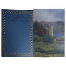 Antique Book 1908 'Haunts of Ancient Peace' Alfred Austin - Poet Laureate 20 watercolours A & C Black