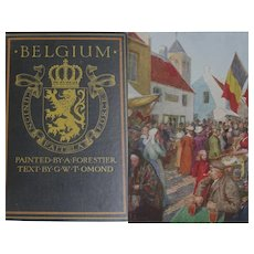 Antique Book 1908 'BELGIUM' 77 watercolour paintings by Forestier Text Omond A & C Black