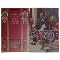 Antique Book FLORENCE Italy 1st Ed 1905 A & C Black 75 watercolours - Col. Goff text Mrs Goff - a BEAUTIFUL BINDING