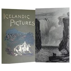A BEAUTIFUL BINDING Antique Book 'Icelandic Pictures' 1893 Fine Condition Crammed with Illustrations FWW Howell