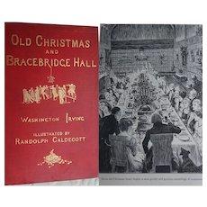 1876 'Old Christmas & Bracebridge Hall' 1 x vol Washington Irving Illus Randolph Caldecott