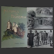 A BEAUTIFUL BINDING Antique Book 'Pictures from BOHEMIA' 1894 108 illustrations James Baker