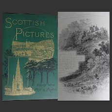 A BEAUTIFUL BINDING - Antique Book 1886 Scottish Pictures By Samuel Green RTS over 150 Illustrations