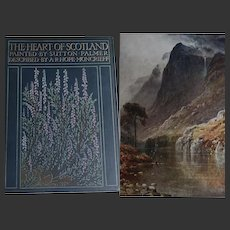 A BEAUTIFUL BINDING 'The Heart of Scotland' 24 Watercolours by S Palmer Text Hope Moncrieff 1909 A C Black