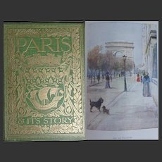 A BEAUTIFUL BINDING Antique Book 1904 'Paris & Its Story' 48 watercolours + photos + drawings Ward & Kimball text T OKEY b