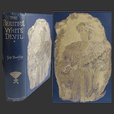 A BEAUTIFUL BINDING Antique Book 1896 'The Beautiful White Devil' Guy Boothby Illust Stanley L. Wood