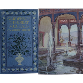 Antique Book 'Gardens of the Great Mughals' 1913 C M Villiers Stuart 40 illustrations A & C Black SCARCE