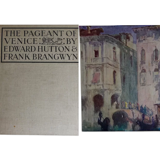 Antique BOOK 1922 'The Pageant of Venice' 20 illustrations by Frank BRANGWYN text Edward Hutton