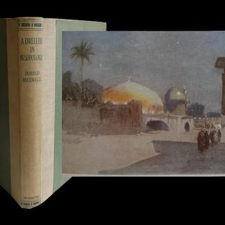 Antique Book 1921 'A Dweller in Mesopotamia' D Maxwell 27 Watercolours Colour & B&W & Myriad Line Drawings