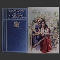 Antique Book 1912 Pre-Revolution 'Moscow' 32 watercolour illustrations by de Haenen text H M Grove A & C Black