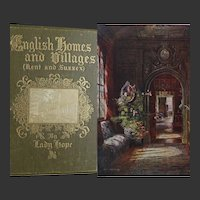 A BEAUTIFUL BINDING 1909 'English Homes & Villages' by Lady Hope ~ Kent and Sussex England ~ 63 x coloured watercours ~ line drawings & Photos