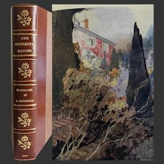 A Fine Binding  1914 'Our Sentimental Garden' by A & E Castle illustrated by Charles Robinson