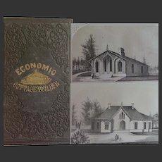 Antique Book 1856 'Economic Cottage Builder' by Charles P Dwyer  Buffalo: Wanzer McKim & Co