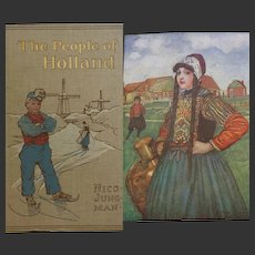 A BEAUTIFUL BINDING - 1910 'The People of Holland' painted by Nico Jungman 32 tipped in Plates