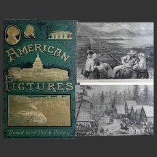 A BEAUTIFUL BINDING c.1886 'American Pictures' Manning RTS   ~ 197~  fabulous illustrations