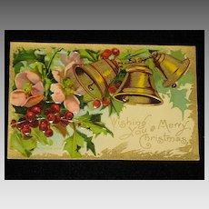 """Antique Embossed Postcard: Three Bells, Holly/Berries & Flowers-""""Merry Christmas Series 403""""-Unused"""
