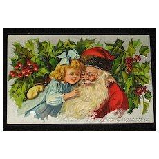 "Antique Embossed Postcard-Little Girl Hugging Santa with Holly & Berries in Background-""Merry Christmas Series 403""-Unused"