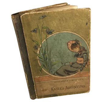 'Katie's Adventure' circa 1886~ Doll size Illustrated Book