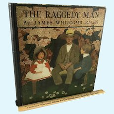 The Raggedy Man~  Children's Book~ Illustrated ~ 1907