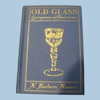 Old  Glass Book 1935 Hudson Moore